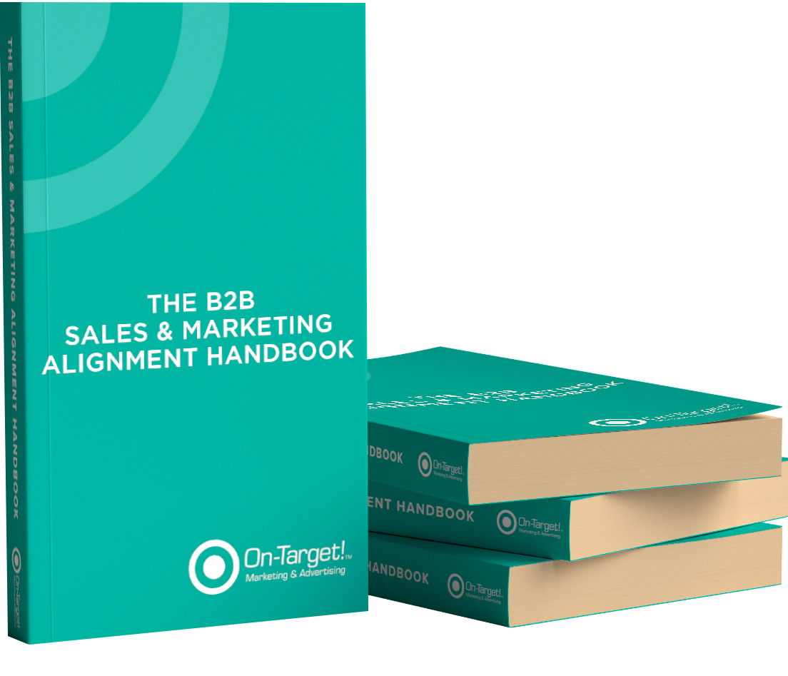 On-Target! Makreting | Digital Marketers In Houston | Two Teams, One Goal: Aligning B2B Sales & Marketing